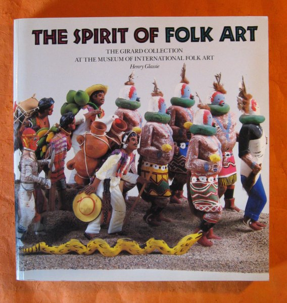 Image for The Spirit of Folk Art: The Girard Collection at the Museum of International Folk Art