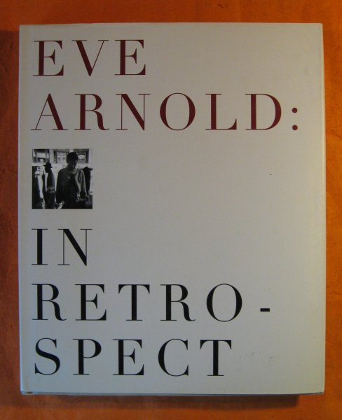 Image for Eve Arnold: In Retrospect