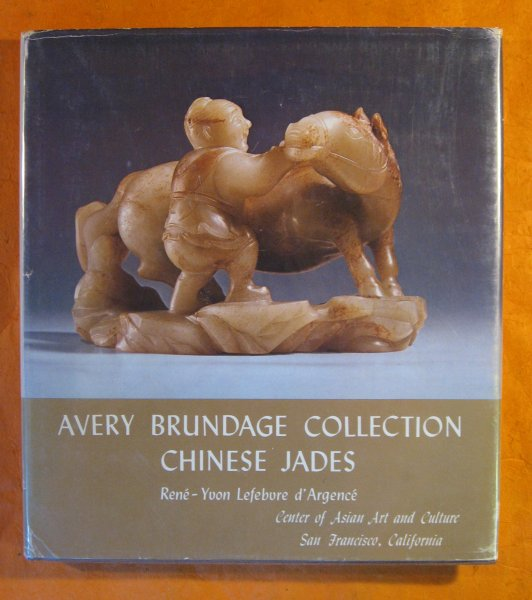 Image for Avery Brundage Collection of Chinese Jades