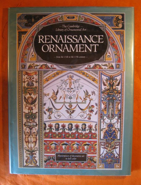 Image for Renaissance Ornament from the 15th to the 17th Century (Cambridge Library of Ornamental art)