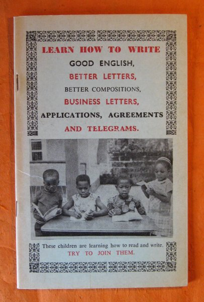 Image for [African Market Literature] Learn How to Write Good English, Better Letters, Better Compositions, Business Letters, Applications, Agreements and Telegrams