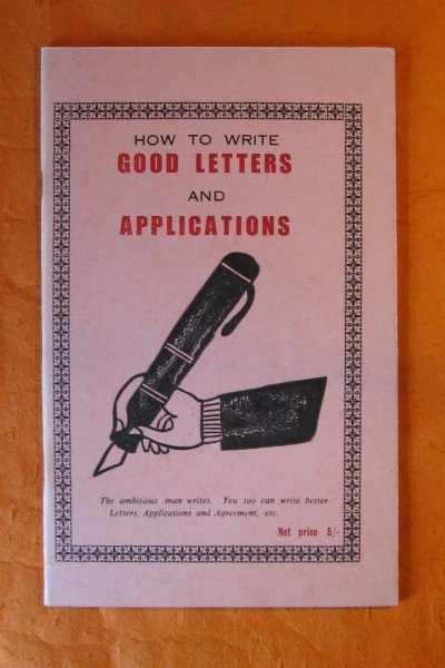 Image for [African Market Literature] How to Write Good Letters and Applications