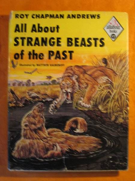 Image for All About Strange Beasts of the Past