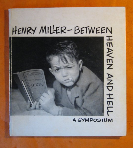 Image for Henry Miller - Between Heaven and Hell: a Symposium