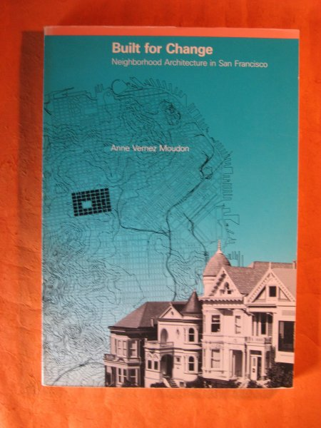 Image for Built for Change: Neighborhood Architecture in San Francisco