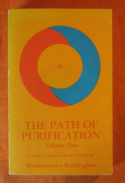 Image for The Path of Purification (Visuddhimagga) Bhadantacariya Buddhaghosa  Volume One