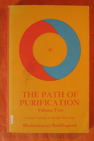 Image for Path of Purification (Visuddhimagga) Bhadantacariya Buddhaghosa , Volume Two