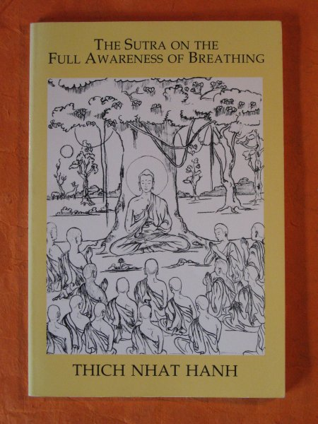 Image for The Sutra on the Full Awareness of Breathing: With Commentary by Thich Nhat Hanh