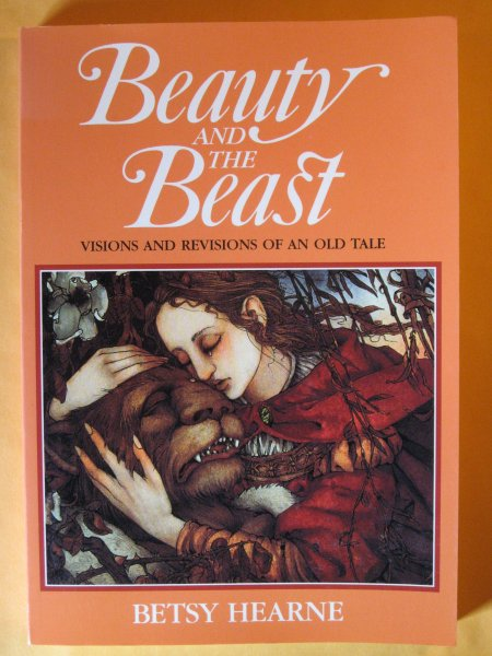 Image for Beauty and the Beast: Visions and Revisions of an Old Tale