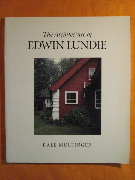 Image for The Architecture of Edwin Lundie
