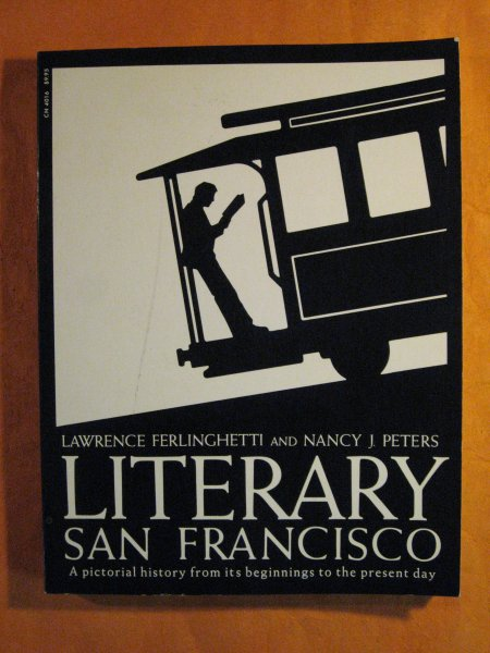 Image for Literary San Francisco: A Pictorial History from its Beginnings to the Present Day