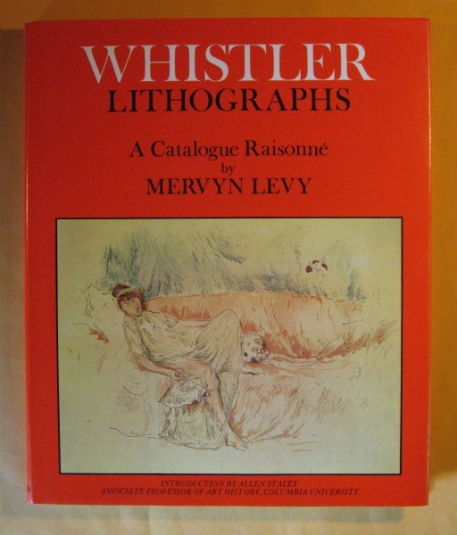 Image for Whistler Lithographs: A Catalogue Raisonne