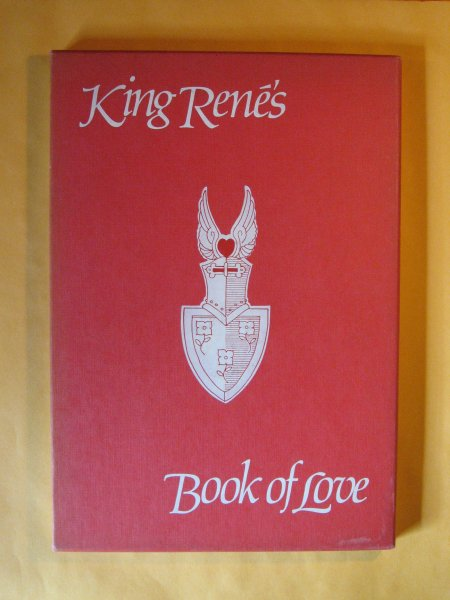 Image for King Rene's Book of Love (Le Cueur d'Amours Espris)