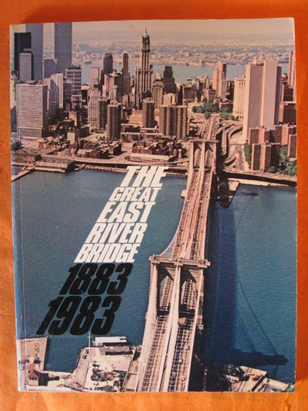 Image for The Great East River Bridge, 1883-1983