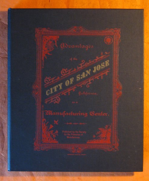 Image for The Advantages of the City of San Jose, California as a Manufacturing Center