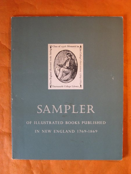 Image for Sampler of Illustrated Books Published in New England 1769-1869
