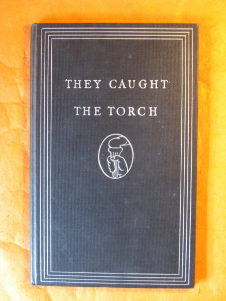 Image for They Caught the Torch