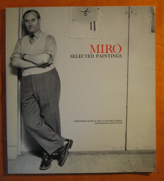 Image for Miro:  Selected Paintings Hirshorn Museum and Sculpture Garden, Smithsonian Institute