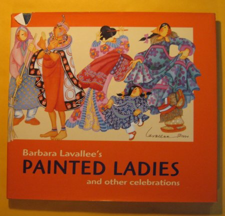 Image for Barbara Lavallee's Painted Ladies: And Other Celebrations