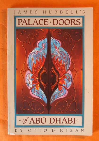 Image for James Hubbell's Palace Doors of Abu Dhabi