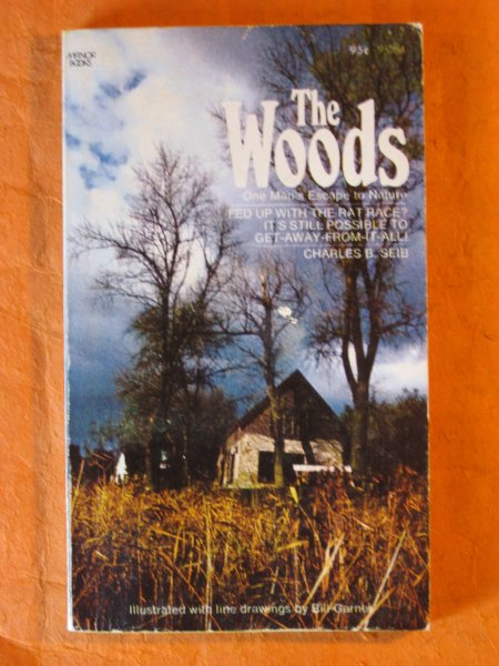 Image for The Woods: One Man's Escape to Nature