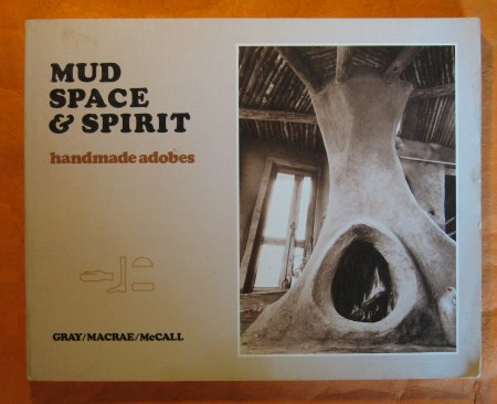 Image for Mud, Space and Spirit: Handmade Adobes