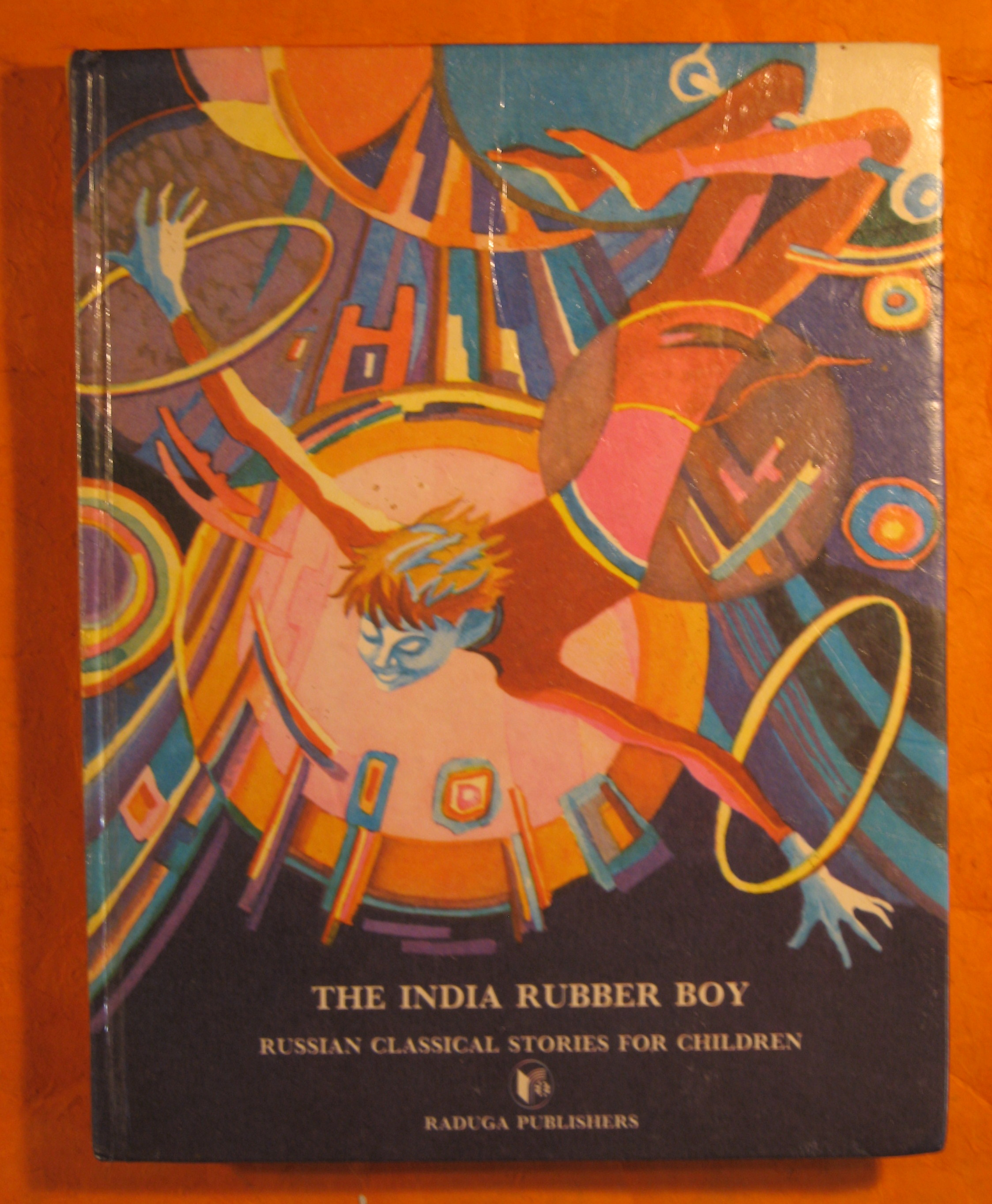 Image for The India Rubber Boy:  Russian Classical Stories for Children