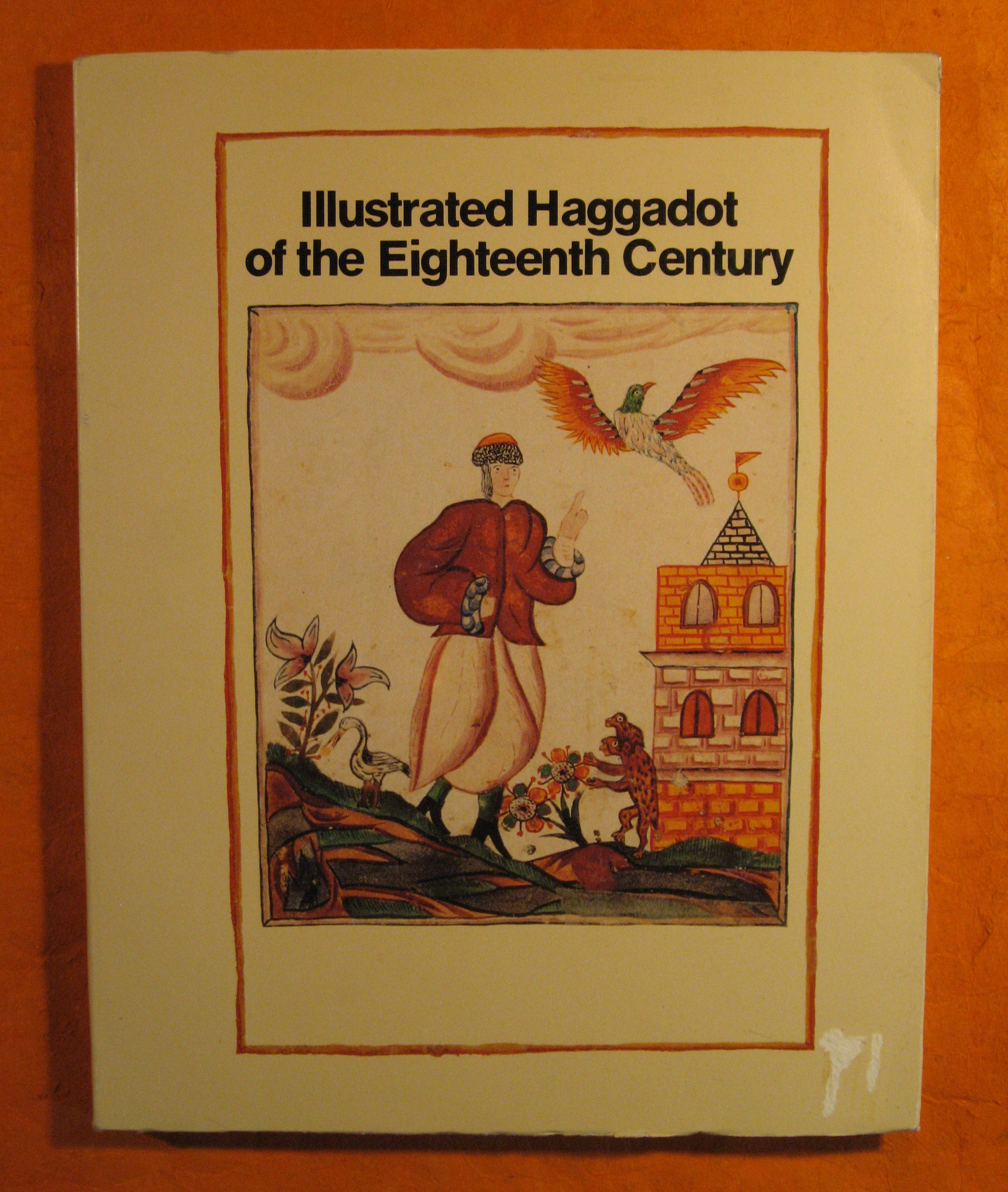 Image for Illustrated Haggadot of the Eighteenth Century