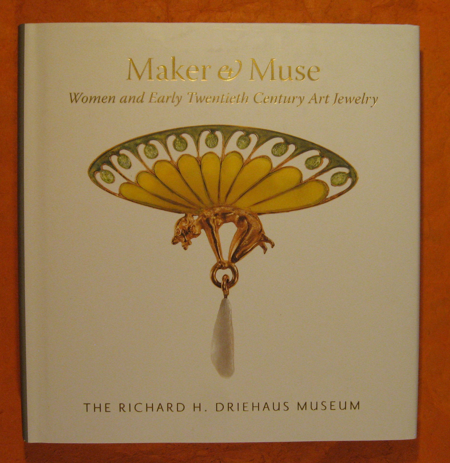 Image for Maker and Muse: Women and Early Twentieth Century Art Jewelry