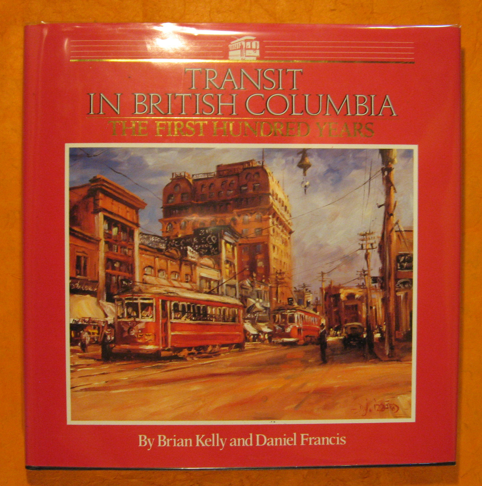 Image for Transit in British Columbia: The First Hundred Years