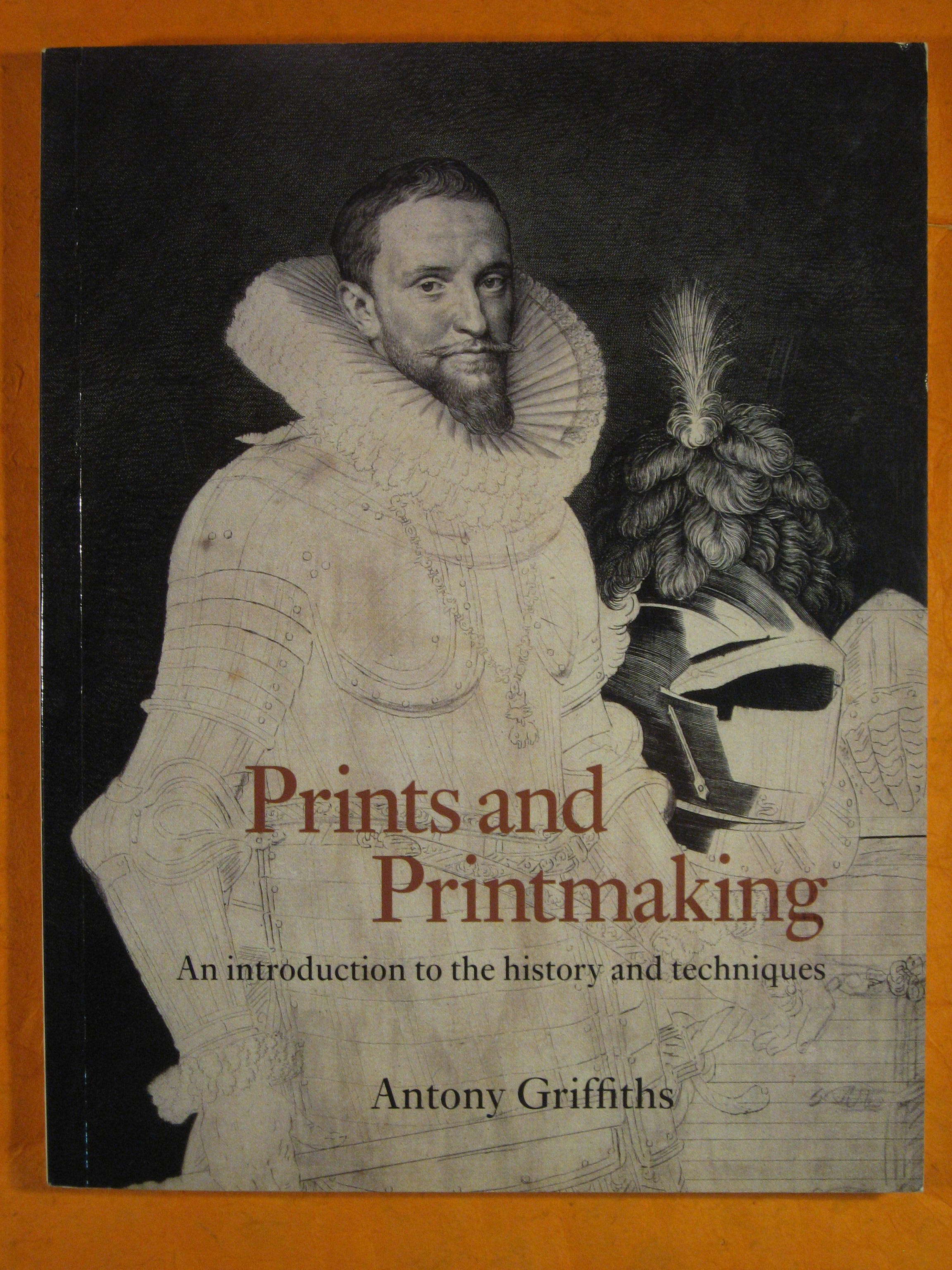 Image for Prints and Printmaking: An Introduction to the History and Techniques