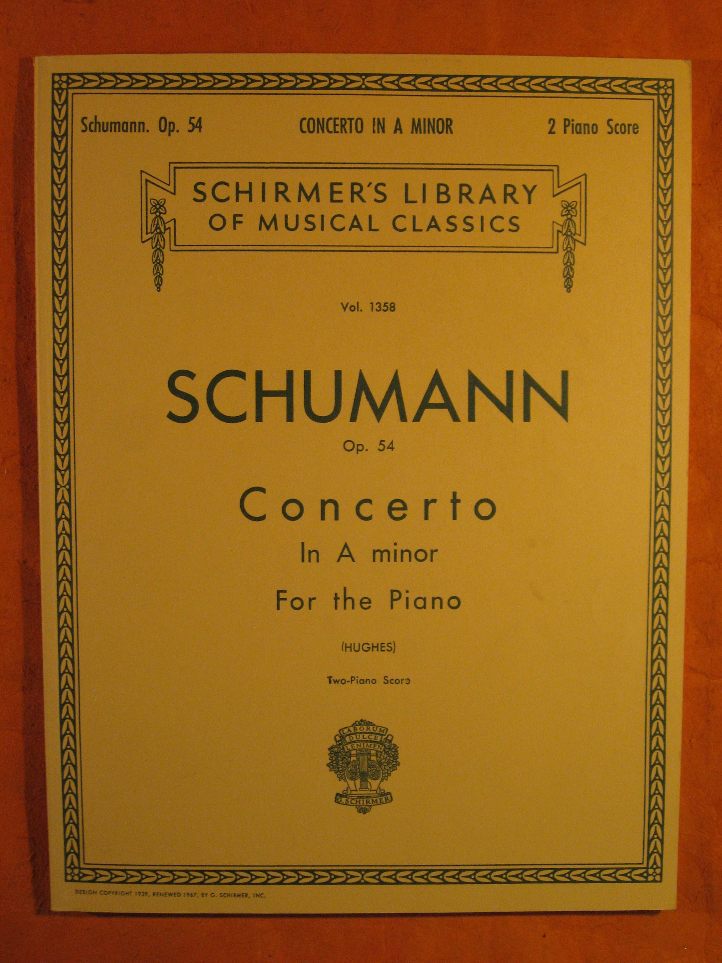 Image for Schumann Op. 54 Concerto in A Minor for the Piano with the Orchestral Accompaniment Arranged for a Second Piano (schirmer's Library of Musical Classics Vol. 1358)