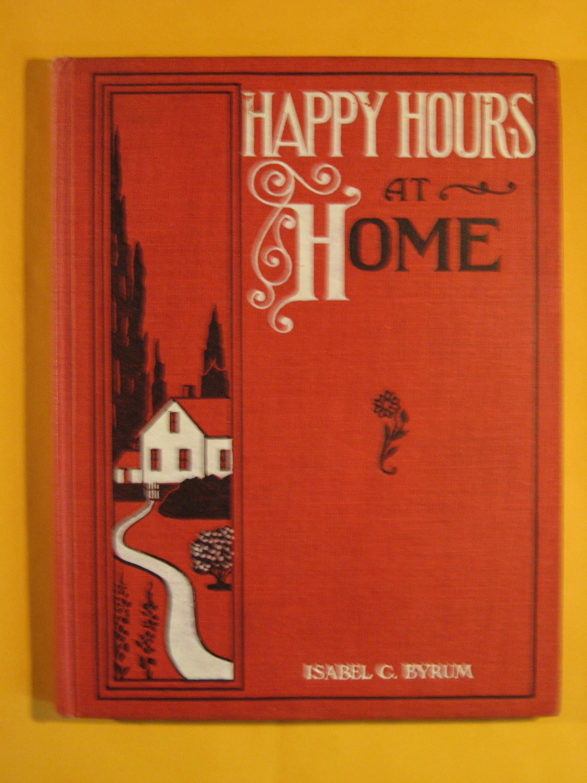 Image for Happy Hours at Home Or, Know Thyself