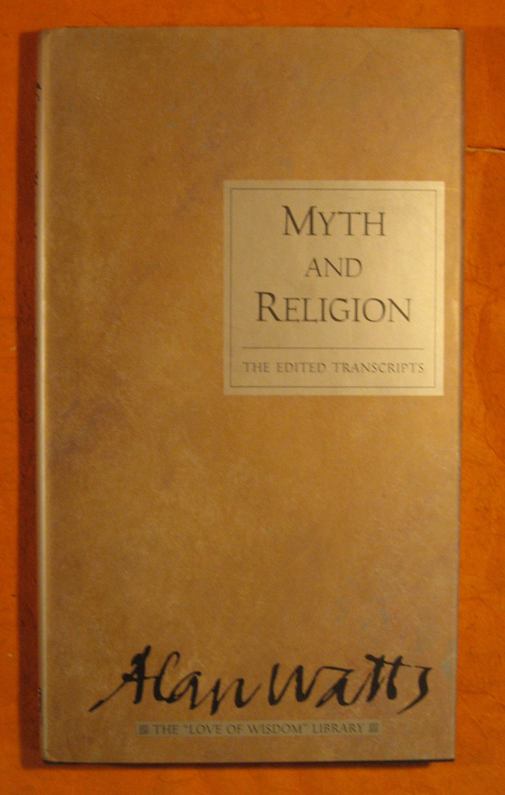 Image for Myth and Religion: The Edited Transcripts