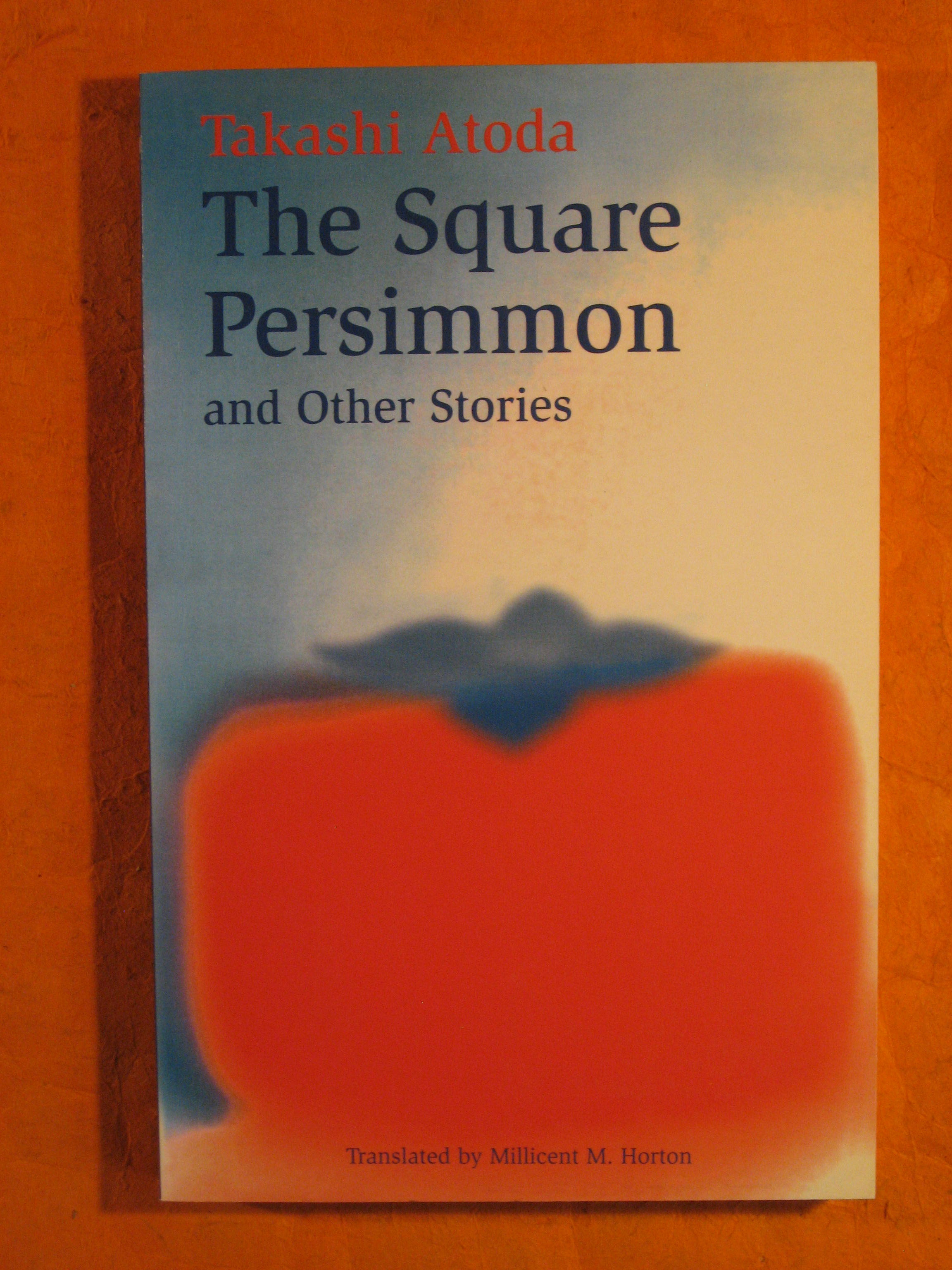 Image for The Square Persimmon and Other Stories