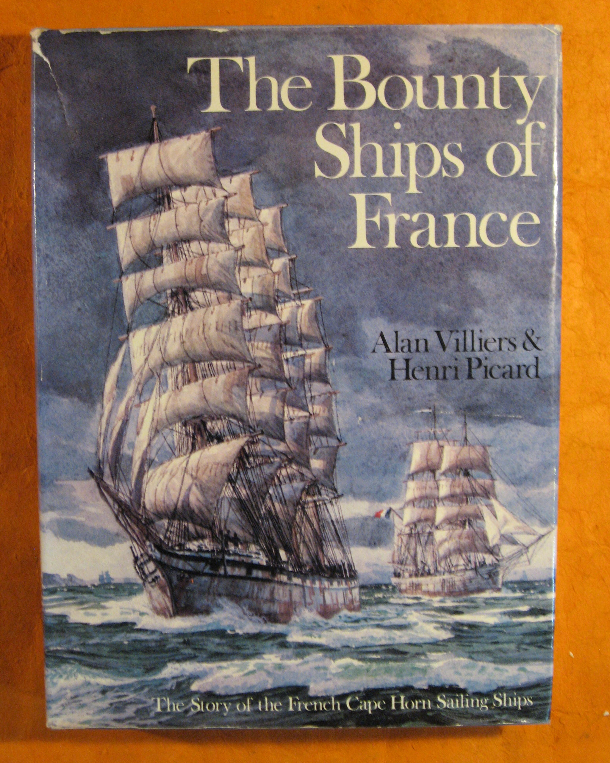 Image for The Bounty Ships of France: The Story of the French Cape Horn Sailing Ships