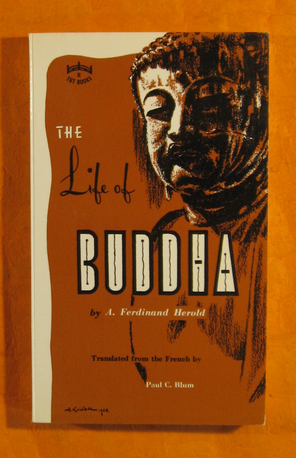 Image for The Life of Buddha: According to the Legends of Ancient India