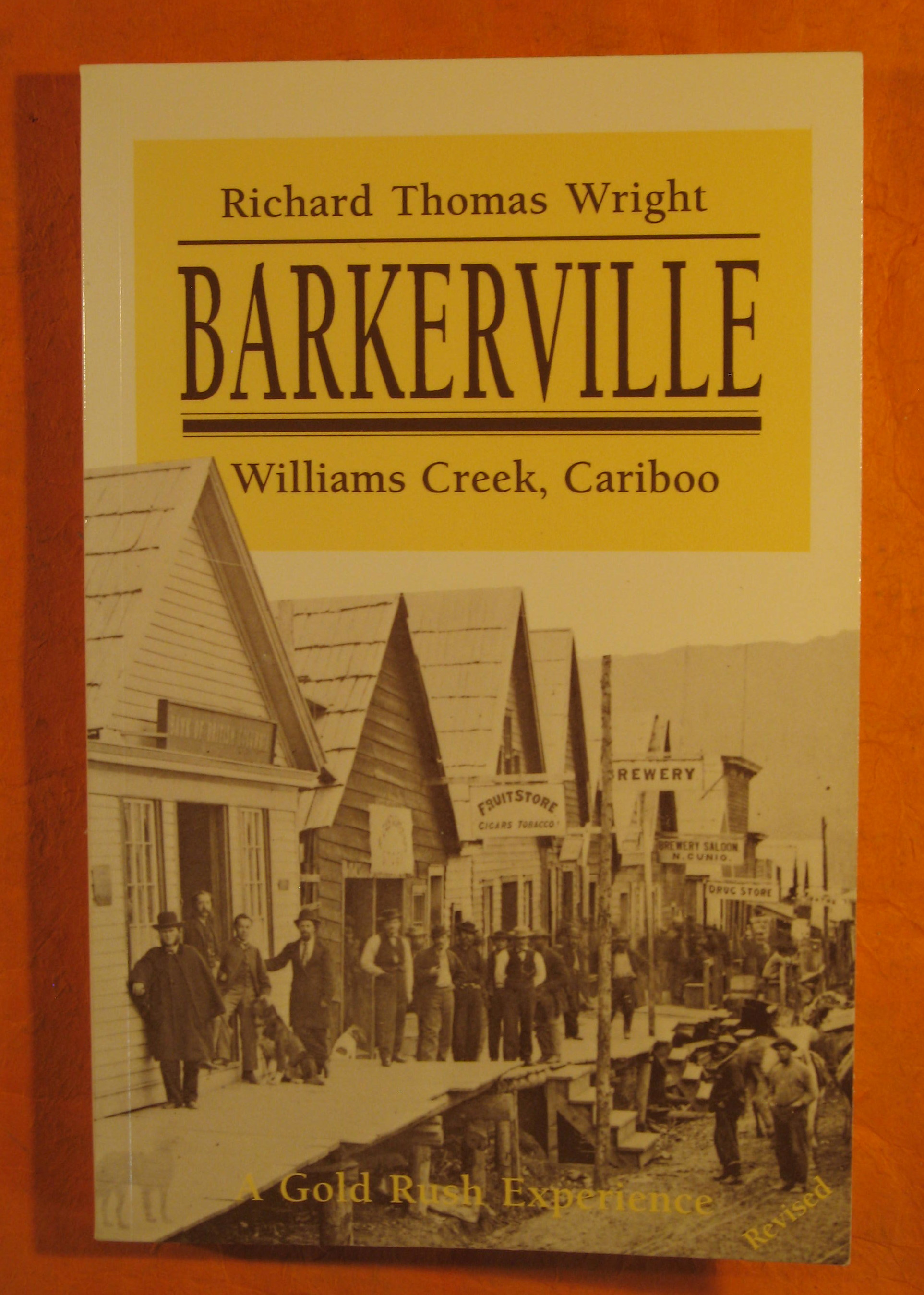 Image for Barkerville:  Williams Creek, Cariboo