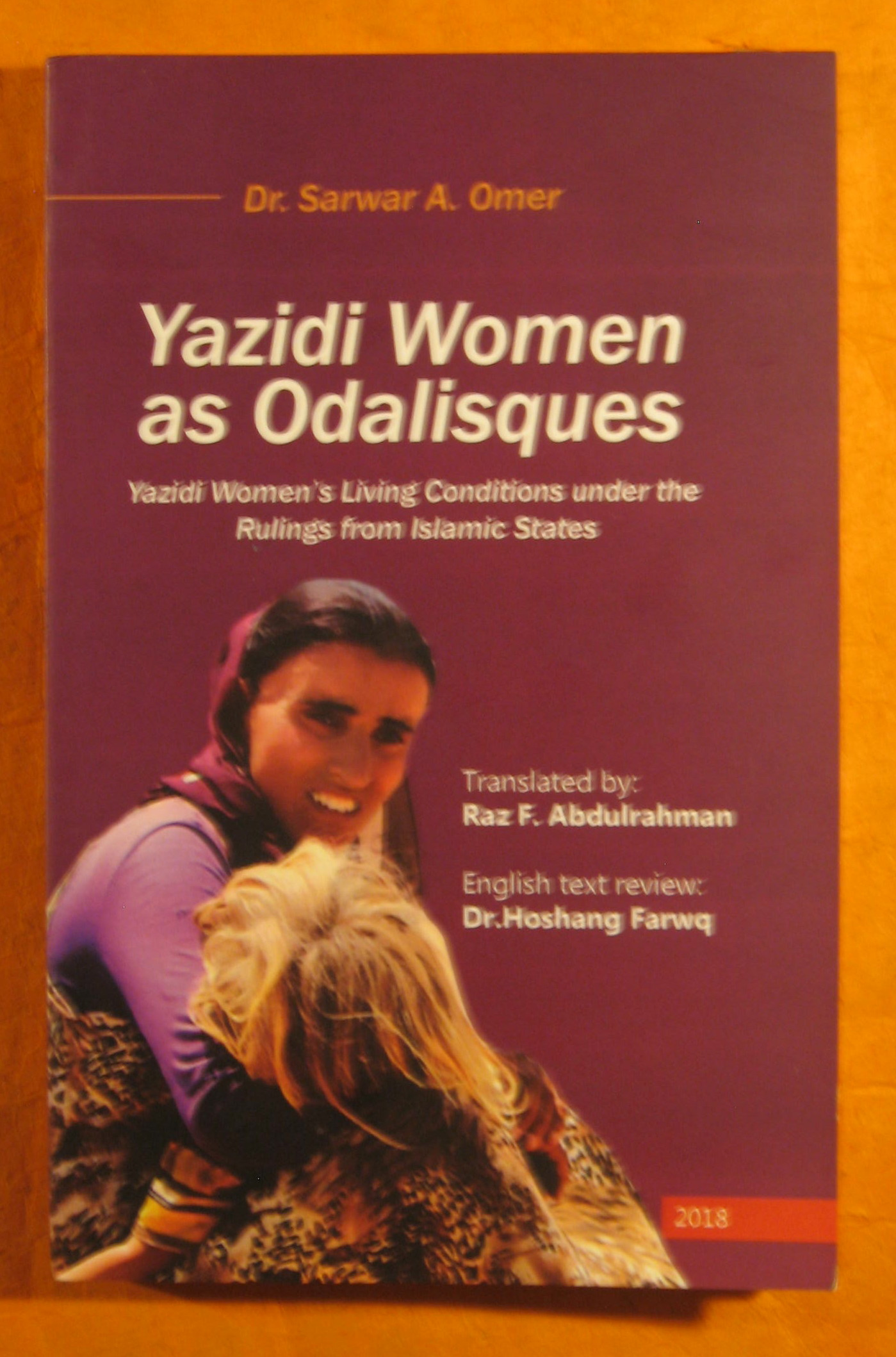 Image for Yazidi Women as Odalisques: Yazidi Women's Living Conditions under the Rulings from Islamic States