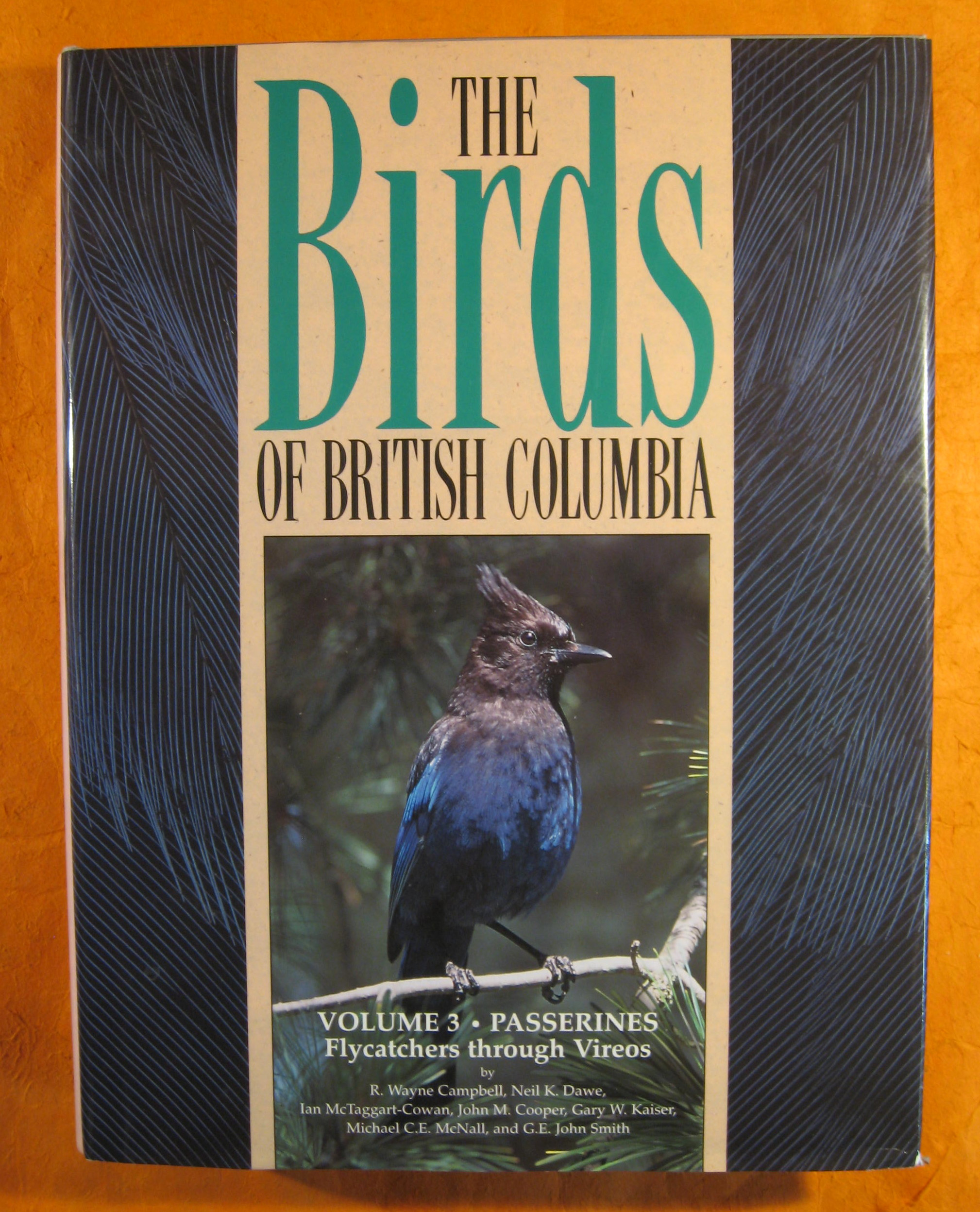 Image for The Birds of British Columbia Volume Three:  Passerines;  Flycatchers Through Vireos