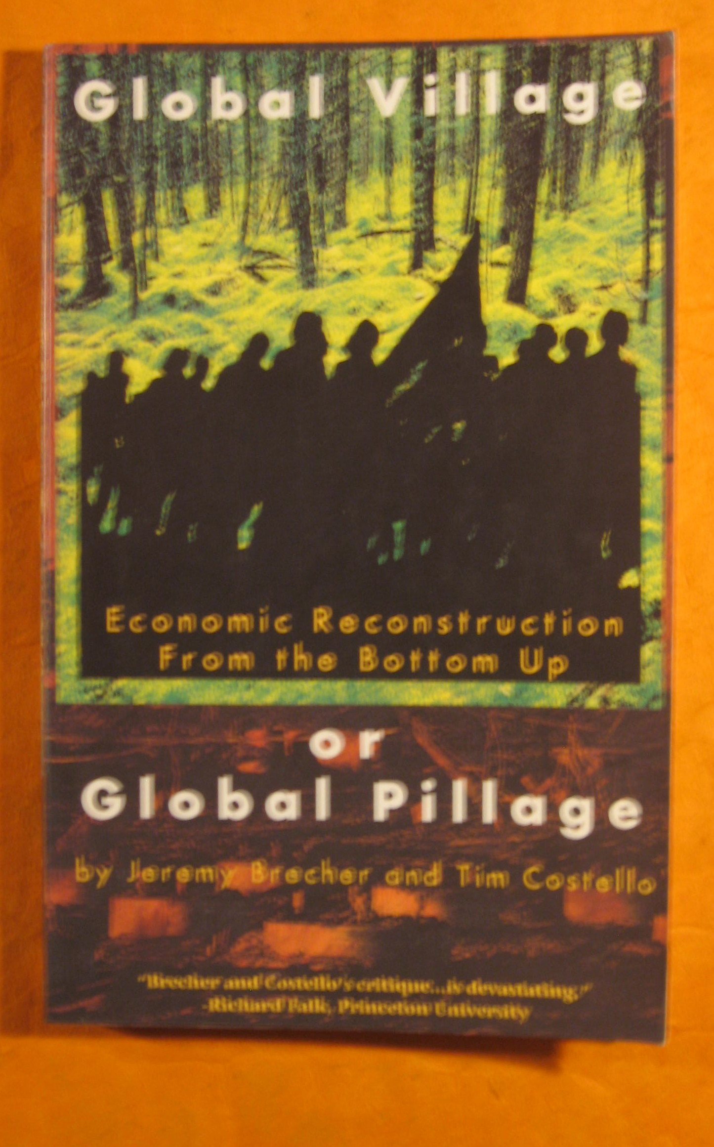 Image for Global Village or Global Pillage: Economic Reconstruction from the Bottom Up