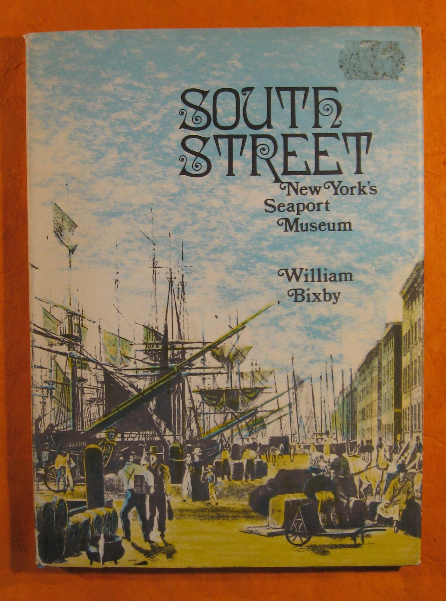Image for South Street:  New York's Seaport Museum