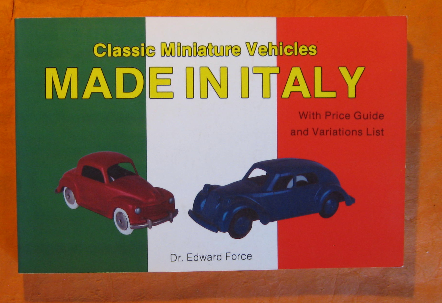 Image for Classic Miniature Vehicles: Made in Italy