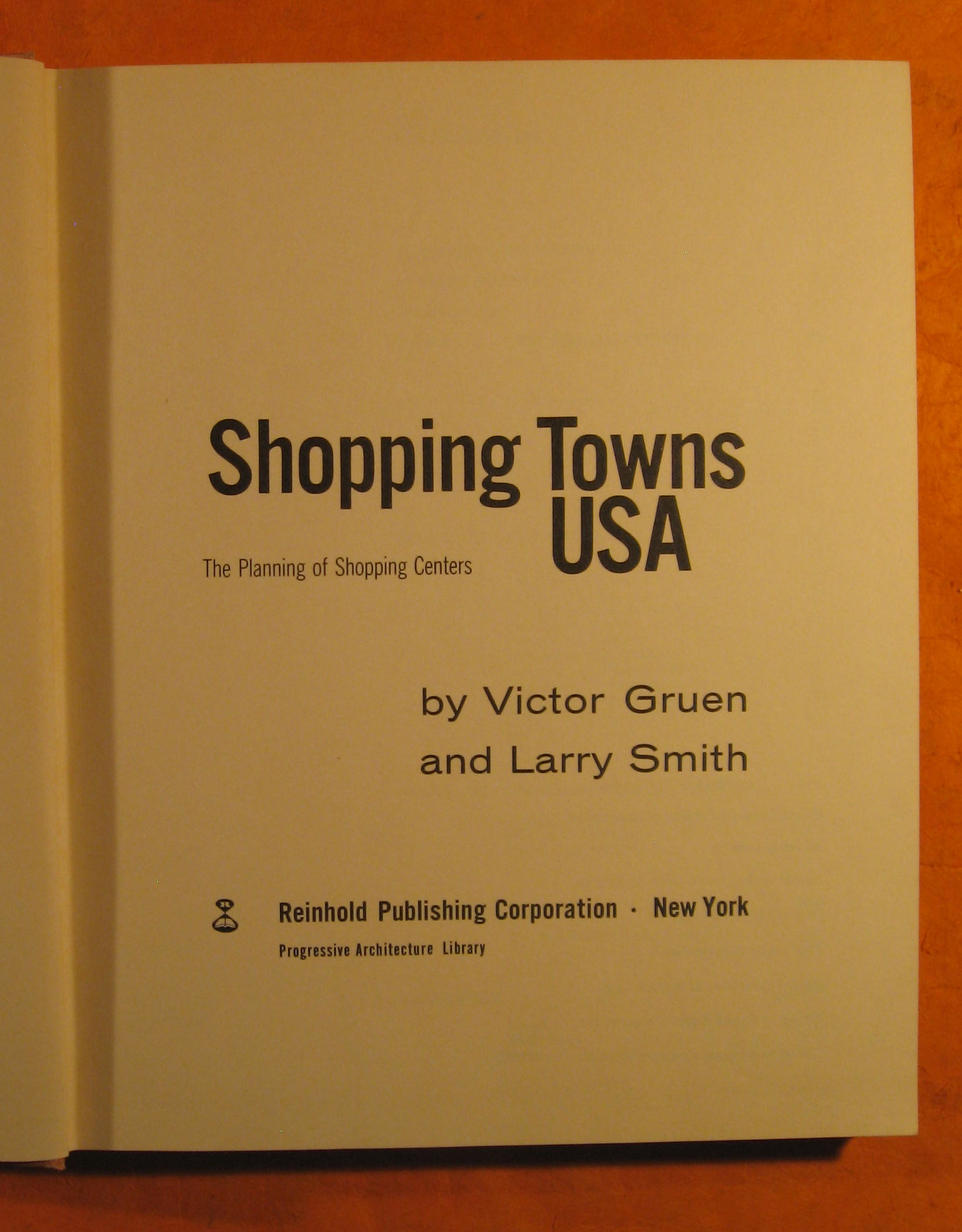 Image for Shopping Towns USA:  The Planning of Shopping Centers