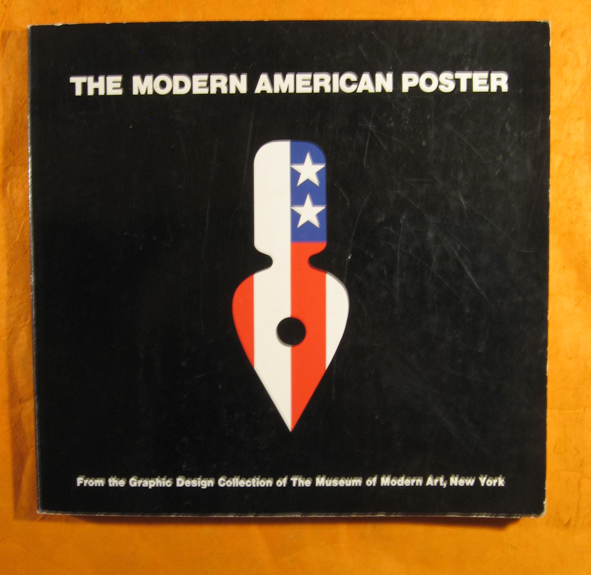 Image for The Modern American Poster, From The Graphic Design Collection of The Museum of Modern Art, New York