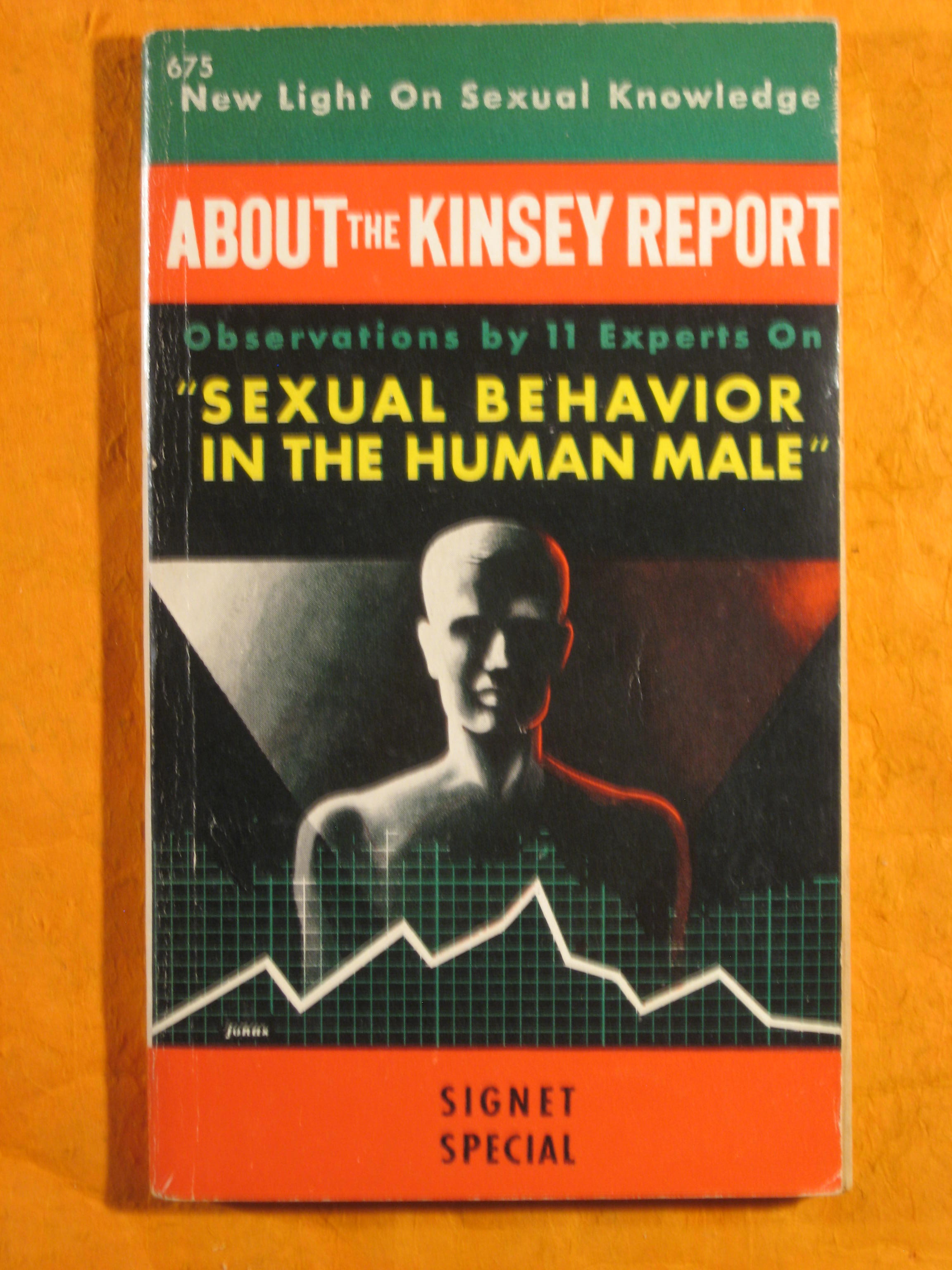 "Image for About the Kinsey Report:  Observations By 11 Experts on ""Sexual Behavior in the Human Male"""