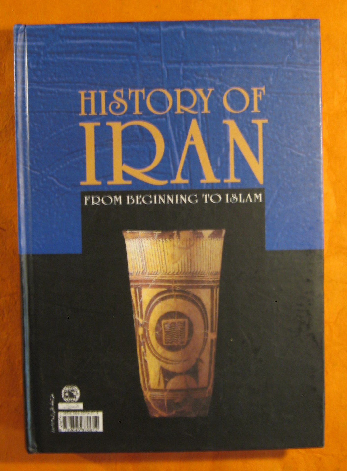 Image for History of Iran: From Beginning to Islam / Iran Az Aghaz Ta Islam