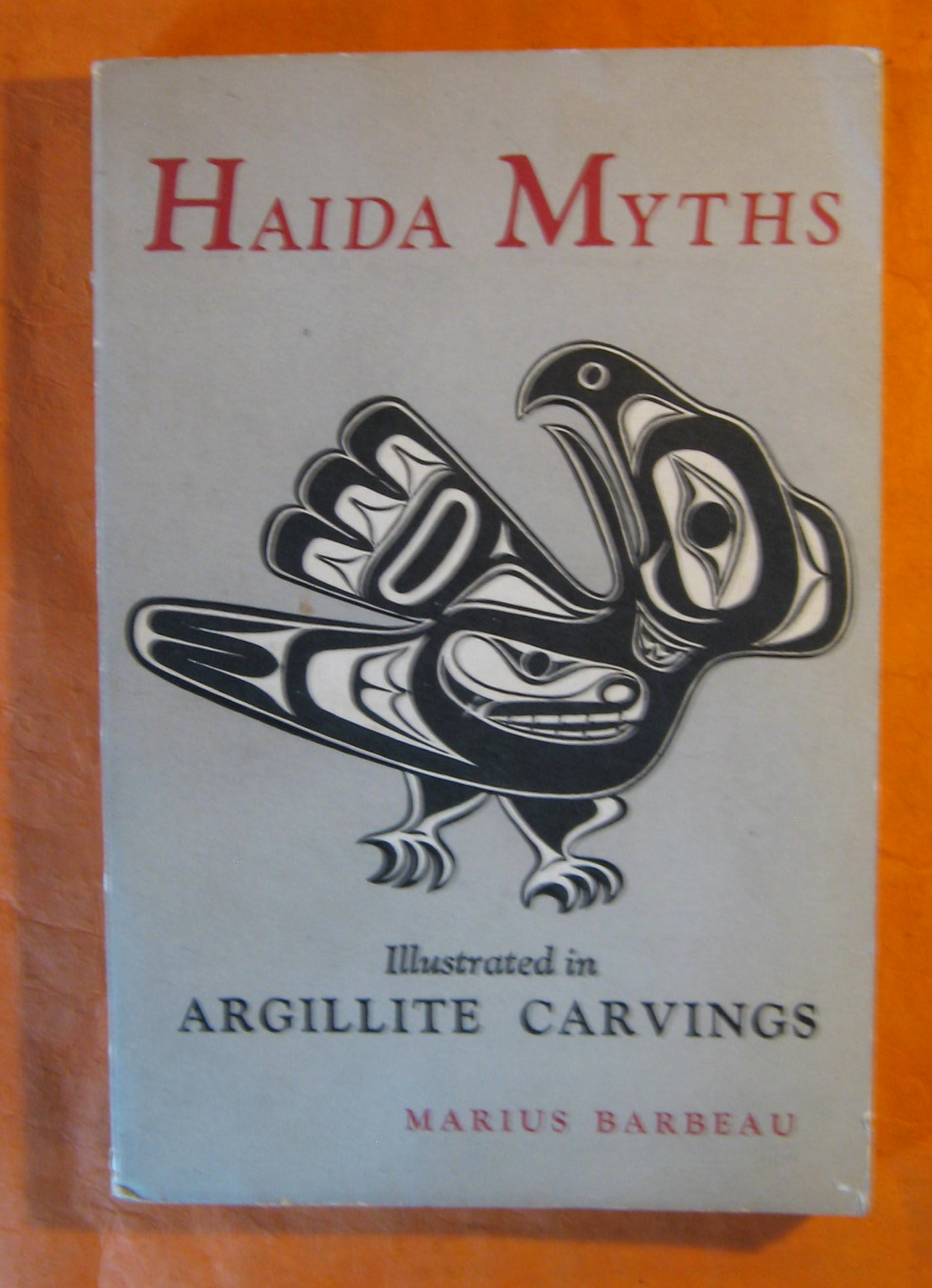 Image for Haida Myths Illustrated in Argillite Carvings