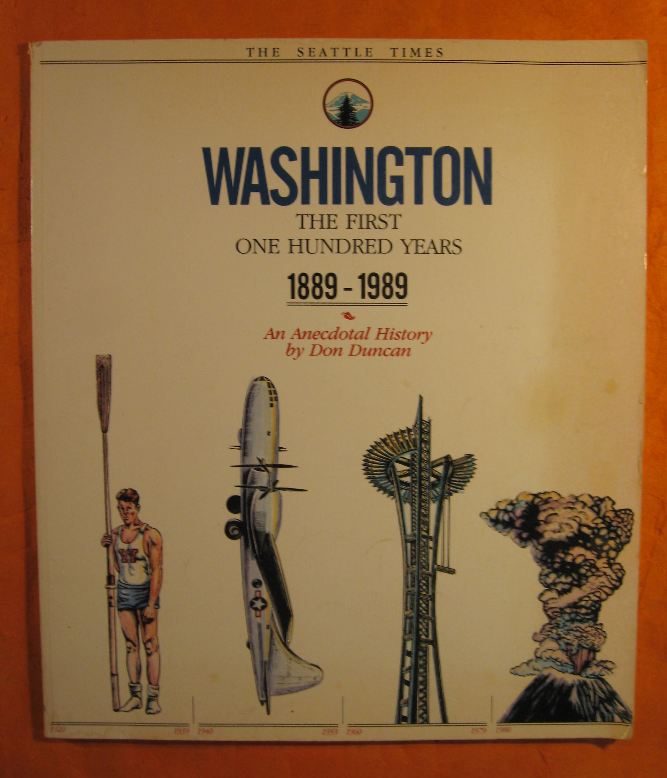 Image for Washington: The First Hundred Years 1889-1989: An Anecdotal History