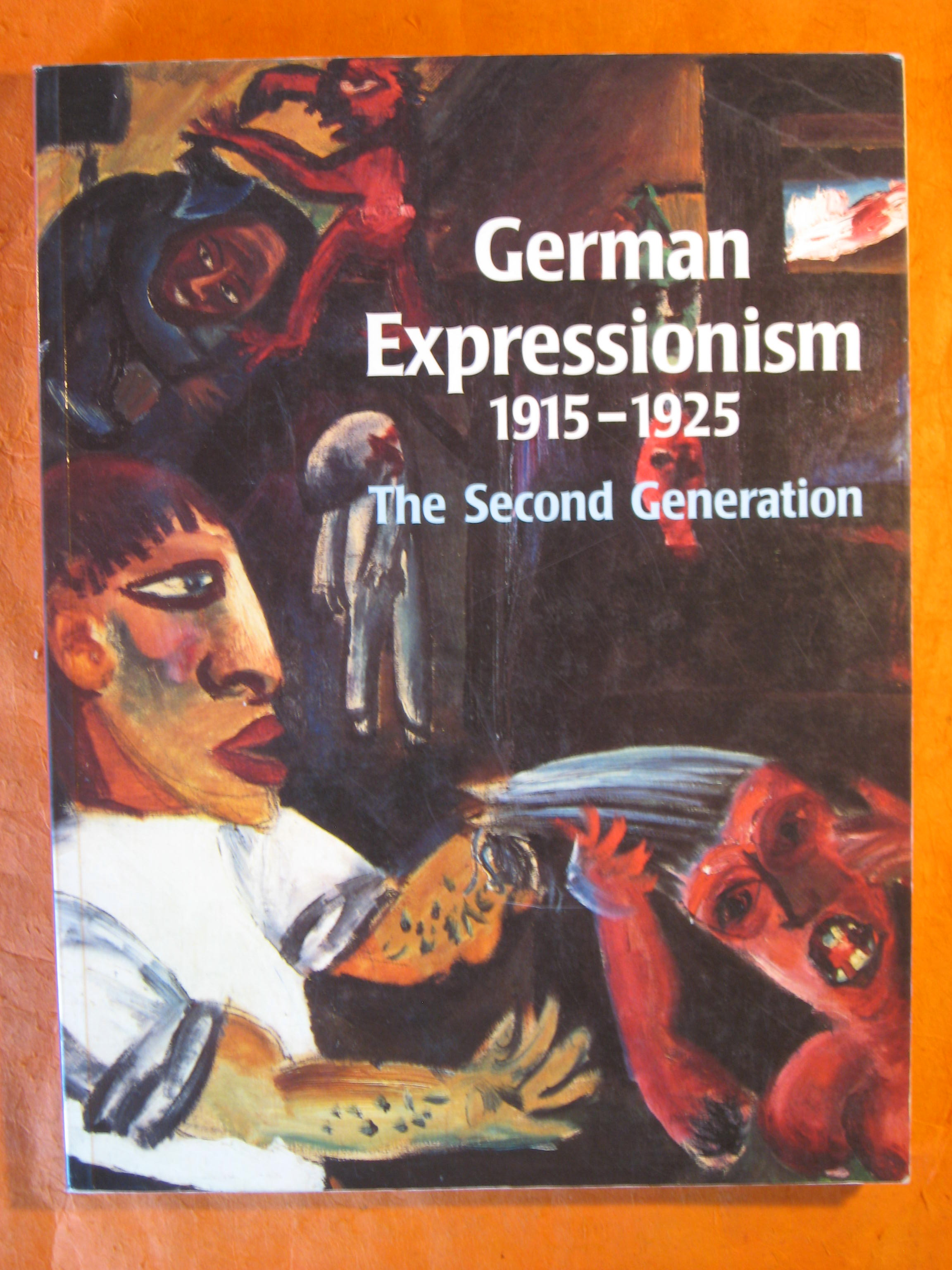 Image for German Expressionism, 1915-1925: The Second Generation